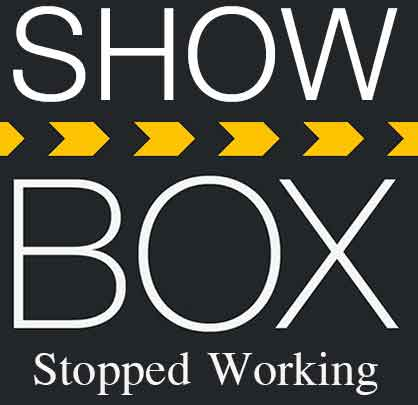 Show-box-stopped-working-playing