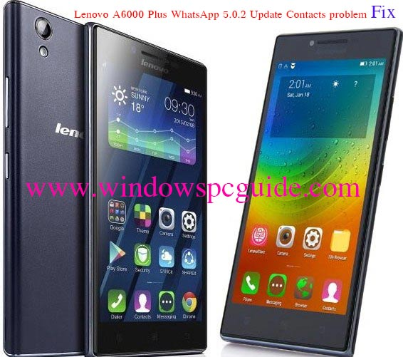 Lenovo-a6000-plus-lollipop-update-whatsapp-contacts issue.