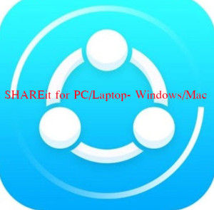 shareit-pc-laptop-windows-mac